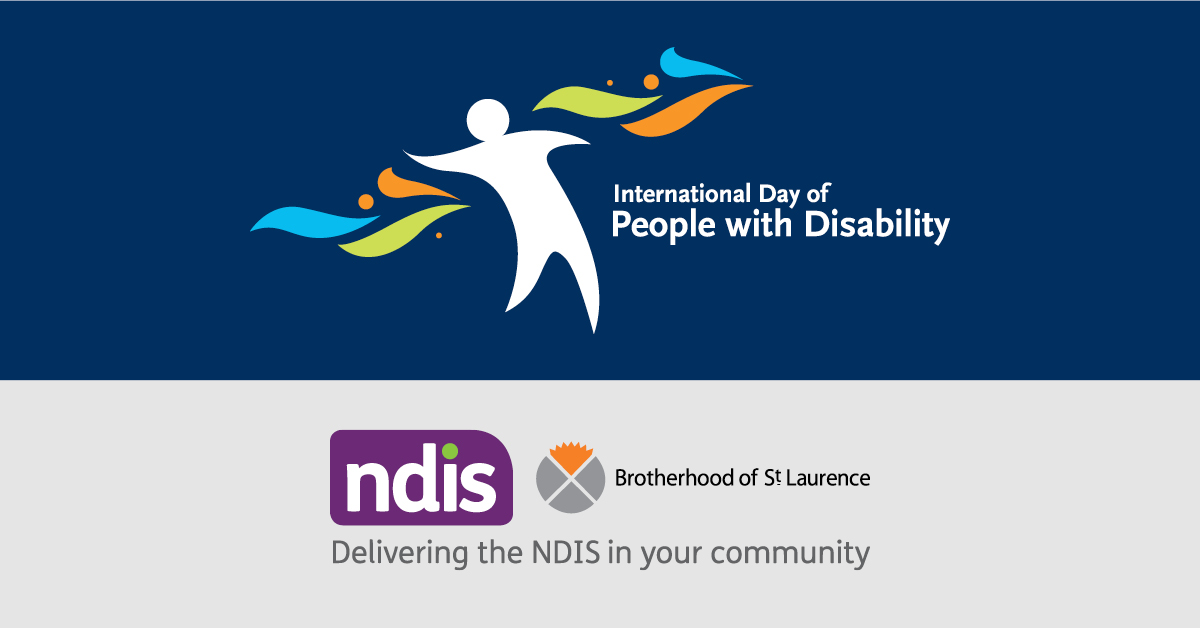 Banner for International Day of People with Disability, featuring the NDIS and Brotherhood of St Laurence logos.
